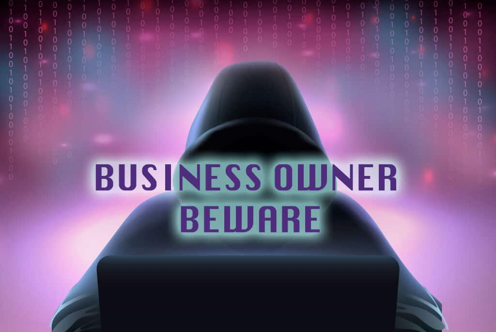 a person in a hooded shirt leaning over a computer, purple backround with zeros and ones to represent computer code, text reads business owner beware