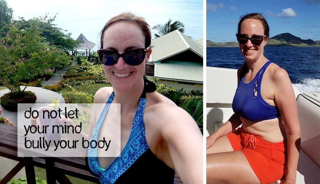 """Shari in a bathing suit in the Caribbean with the words """"Do not let your mind bully your body"""""""
